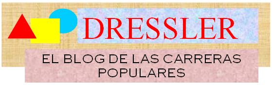 DRESSLER. El Blog de las Carreras Populares